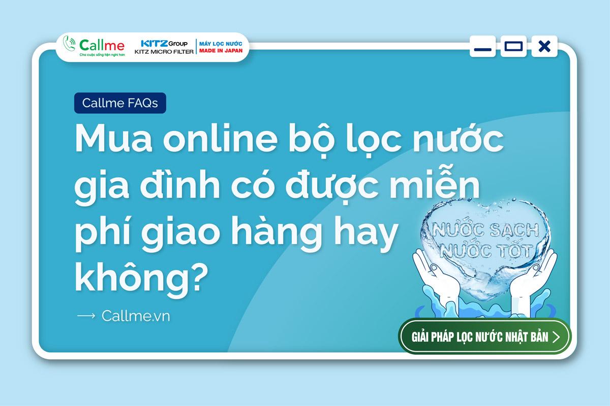 Mua online bộ lọc nước gia đình có được miễn phí giao hàng hay không?